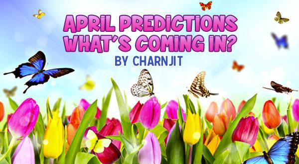 April predictions