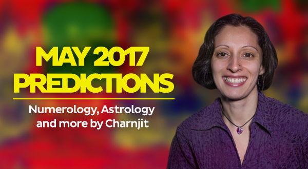 May 2017 Predictions Numerology Astrology Charnjit