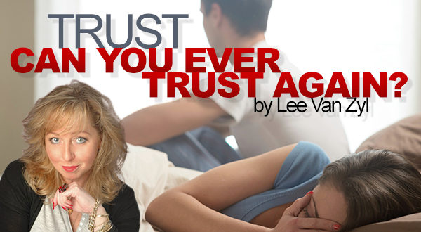 How To Know If You Can Trust Him After He Cheated | Susie ...