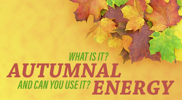 Autumnal Energy